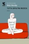 Tutta Un Altra Musica - Hornby Nick