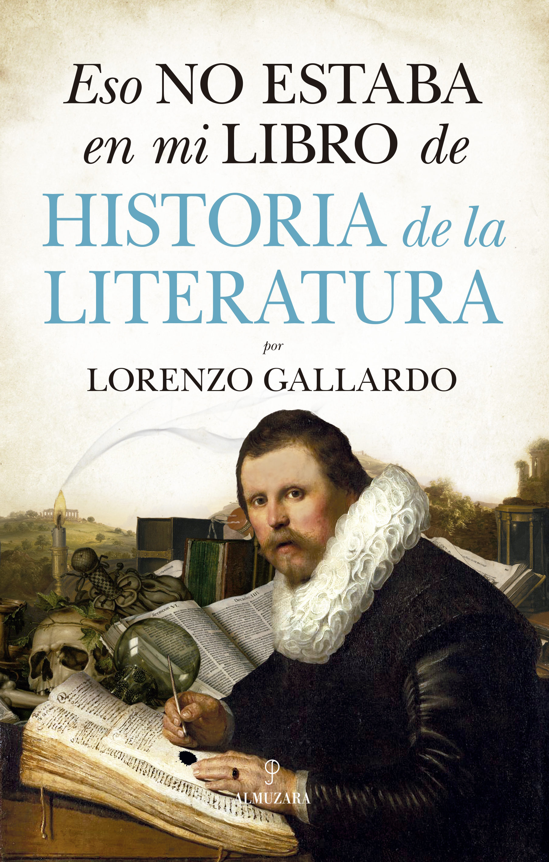 Eso No Estaba En Mi Libro De Literatura - Gallardo Lorenzo