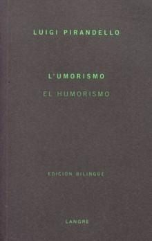 El Humorismo - Pirandello Luigi