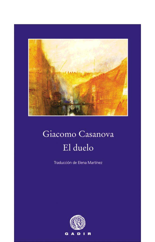 El Duelo - Casanova Giacomo