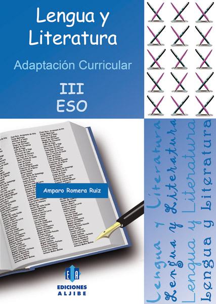 Lengua Y Literatura (3º Eso): Adaptacion Curricular - Romera Ruiz Amparo