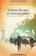 El Opus Dei Ante El Derecho Estatal: Materiales Para Un Estudio D E De - Vazquez Garcia-peñuela Jose Maria