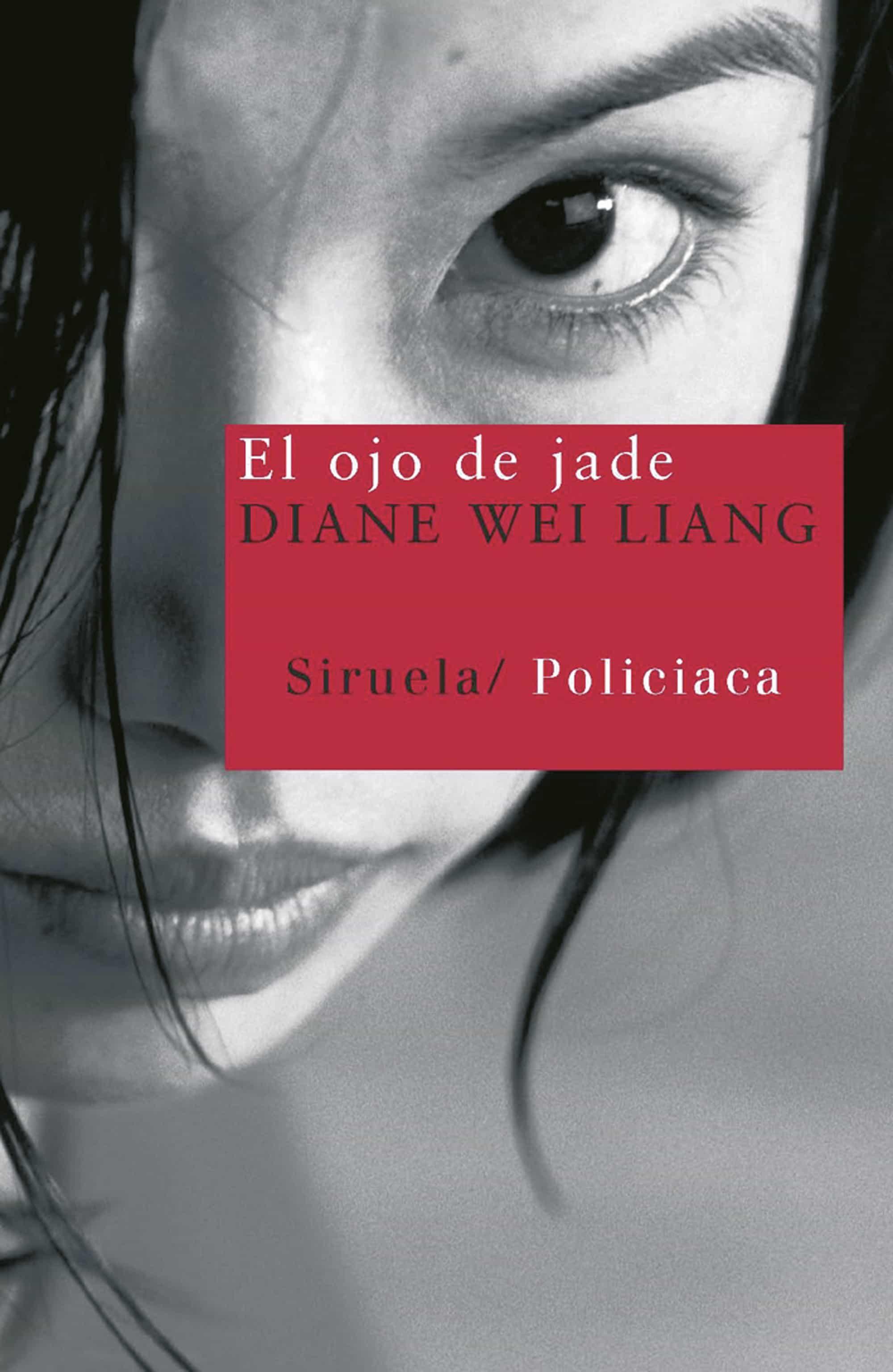 El Ojo De Jade - Liang Diane Wei