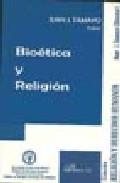 Bioetica Y Religion - Tamayo Juan J.