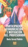 Participacion Comunicacion Y Motivacion Del Profesorado - Servat Poblete Berta