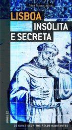 Lisboa: Insolita E Secreta (portugues) - Adriano Vito Manuel