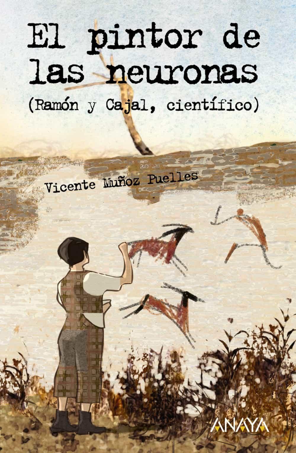 El Pintor De Las Neuronas (2 Vols.) - Muñoz Puelles Vicente