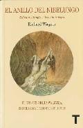 El Anillo Del Nibelungo - Wagner Richard
