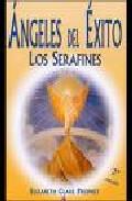 Angeles De Exito: Los Serafines - Prophet Elizabeth Clare