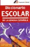Diccionario Escolar De La Lengua Española - Vv.aa.
