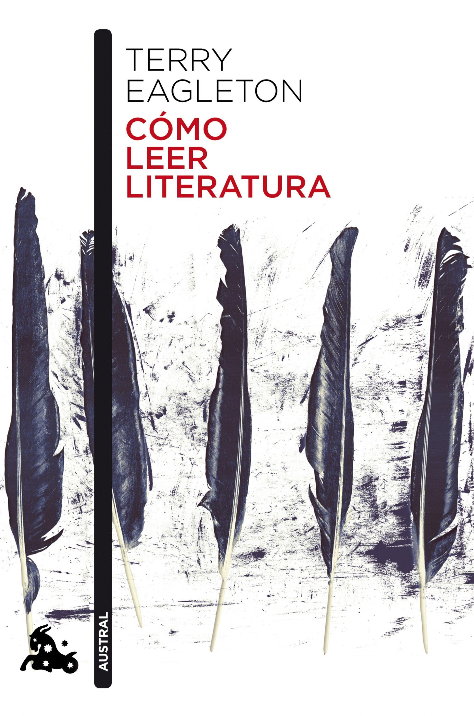 Cómo Leer Literatura - Eagleton Terry