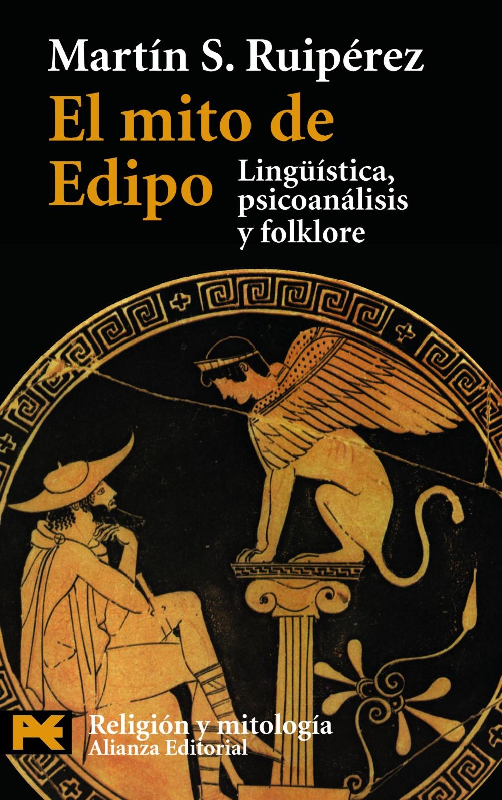 El Mito De Edipo: Lingüistica Psicologia Y Folklore - Ruiperez Sanchez Martin