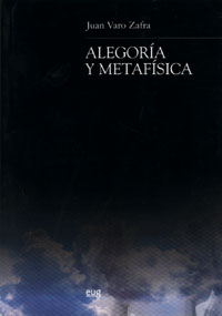 Alegoria Y Metafisica - Varo Zafra Juan