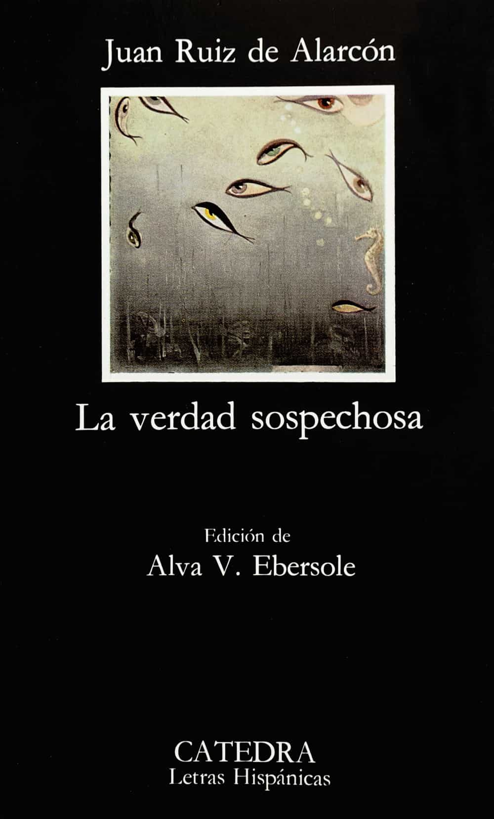 La Verdad Sospechosa (8ª Ed.) - Ruiz De Alarcon Y Mendoza Juan