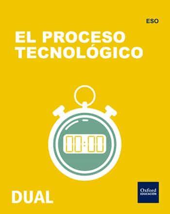 Inicia Dual Tecnologia Eso El Proceso Tecnológico - Vv.aa.