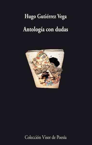 Antologia Con Dudas - Gutierrez Vega Hugo
