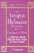 La Lengua Hebraica Restituida (t. Ii): Cosmogonia De Moises - Fabre D Olivet Antoine