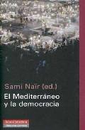 El Mediterraneo Y La Democracia - Nair Sami