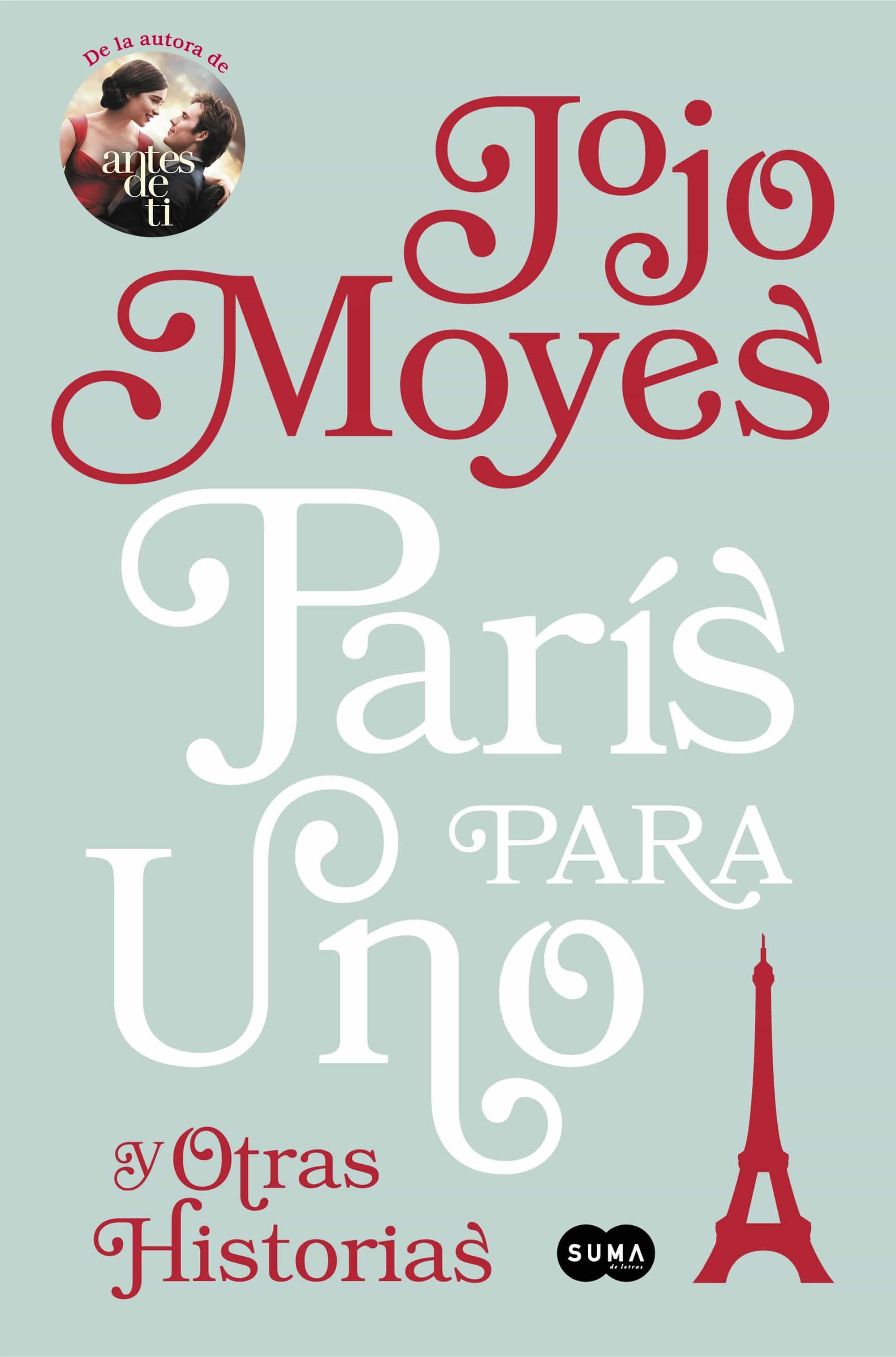 Paris Para Uno Y Otras Historias - Moyes Jojo