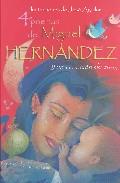 4 Poemas De Miguel Hernandez Y Una Cancion De Cuna - Hernandez Miguel