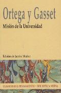 Mision De La Universidad - Ortega Y Gasset Jose
