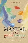 Manual De Las Piedras Curativas: Balsamo Para El Cuerpo La Mente Y El - Klinger-omenka Ursula