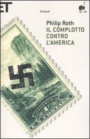 Il Complotto Contro L America - Roth Philip