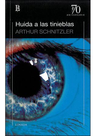 Huida A Las Tinieblas - Schnitzler Arthur