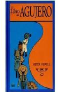 El Libro Del Agujero - Newell Peter