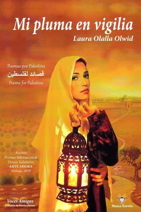 Mi Pluma En Vigilia. Poemas Para Palestina - Olalla Olwid Laura