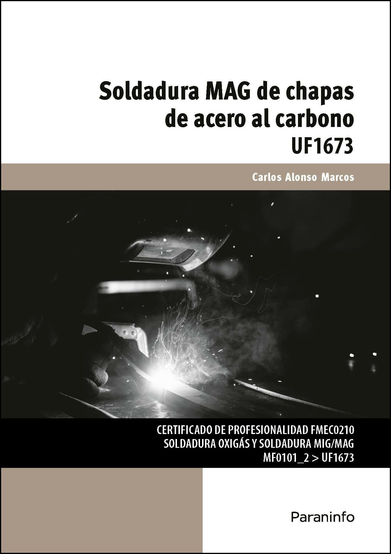 Uf1673 Soldadura Mag De Chapas De Acero Al Carbono - Alonso Marcos Carlos