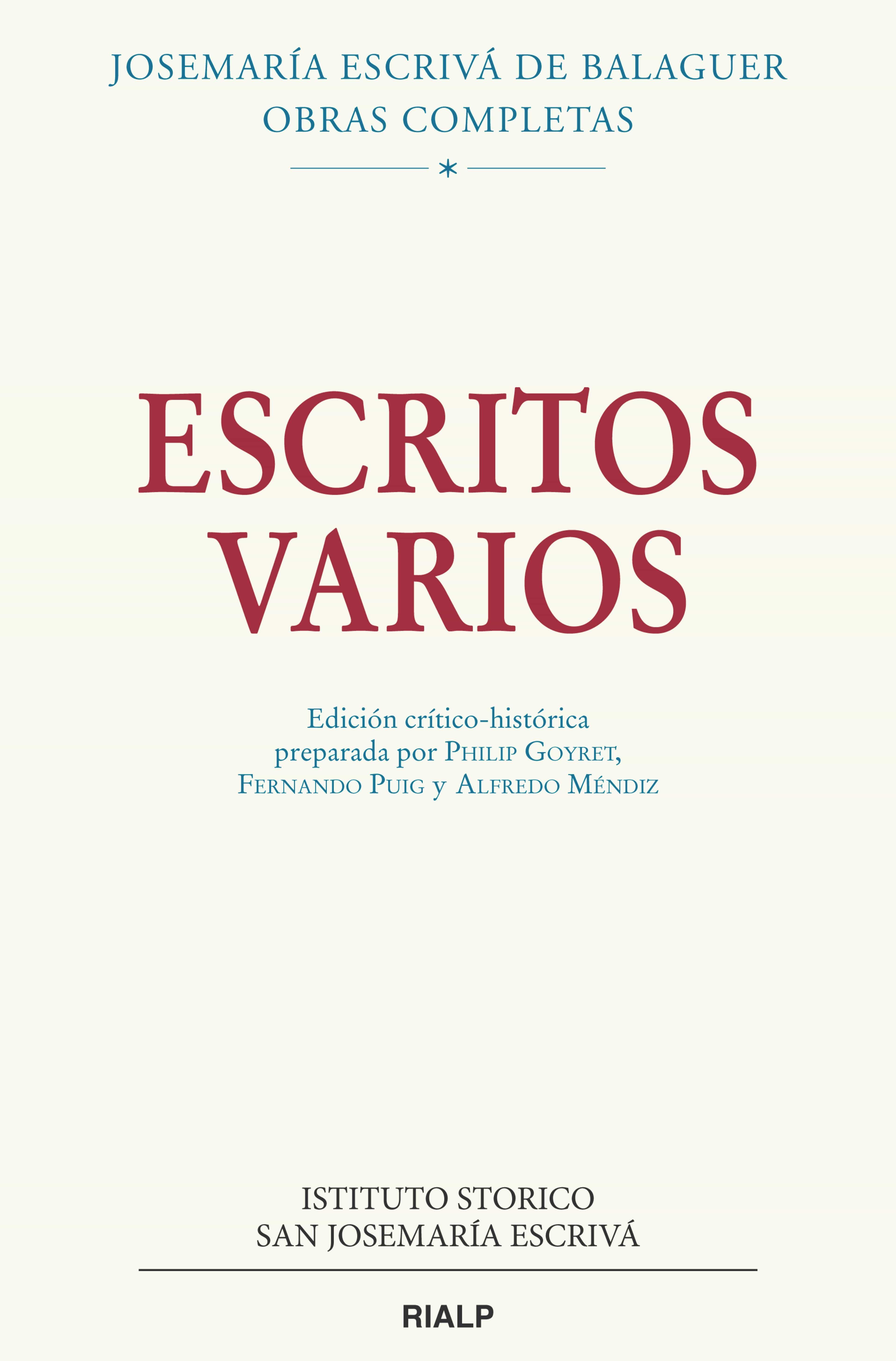 Escritos Varios (1927-1974). Edición Crítico-histórica - Escriva De Balaguer Josemaria