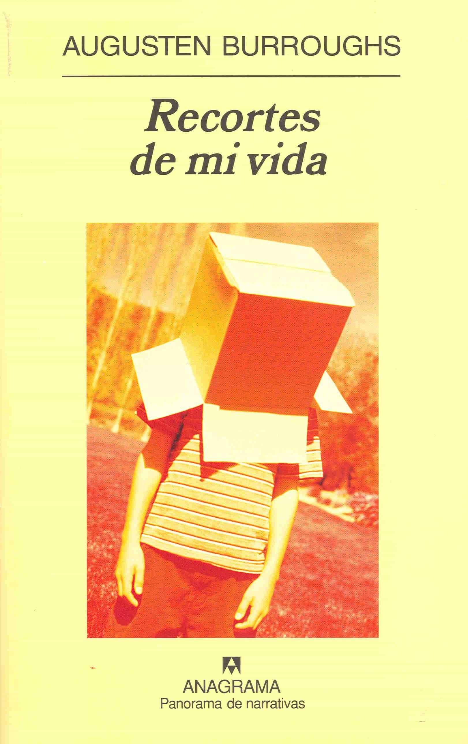 Recortes De Mi Vida - Burroughs Augusten