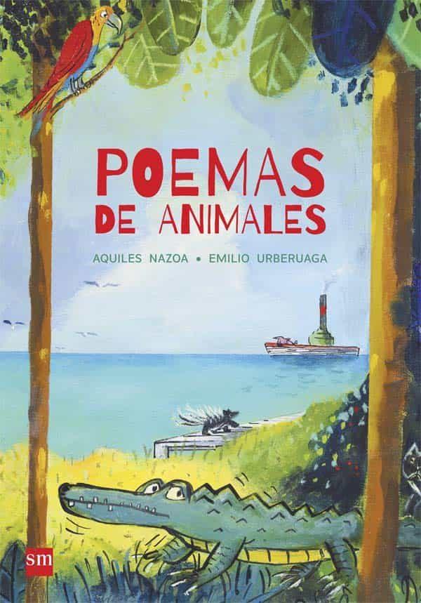 Poemas De Animales - Nazoa Aquiles