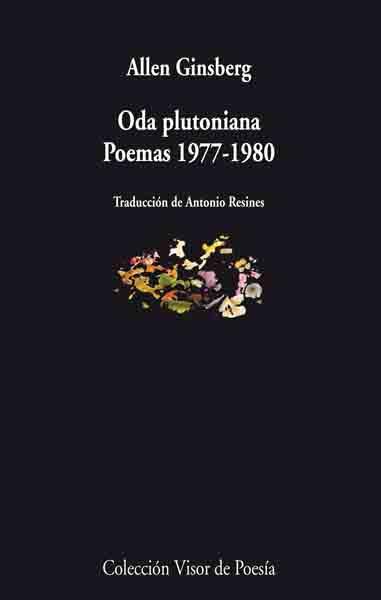 Oda Plutoniana (ed. Bilingüe Español-ingles) - Ginsberg Allen