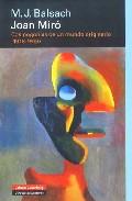 Joan Miro: Cosmogonias De Un Mundo Originario (1918-1939) - Balsach M. J.