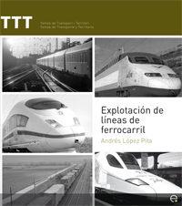 Explotacion De Lineas De Ferrocarril - Lopez Pita Andres