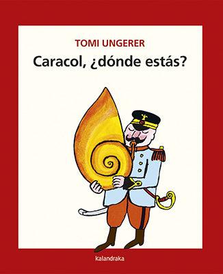 Resultado de imagen de Caracol, ¿dónde estás?. Tomi Ungerer