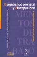 Diagnostico Prenatal Y Discapacidad - Torre Diaz Javier De La