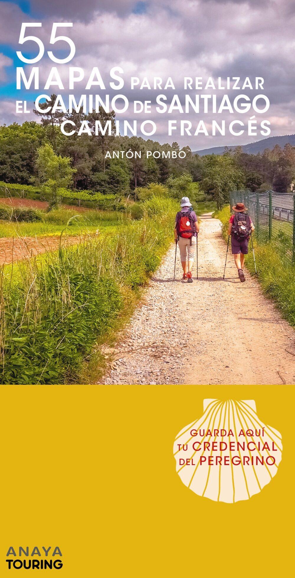 55 Mapas Para Realizar El Camino De Santiago. Camino Frances (desplega - Vv.aa.