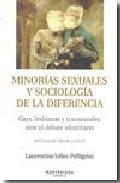 Minorias Sexuales Y Sociologia De La Diferencia: Gays Lesbianas Y Tran - Velez-pelligrini Laurentino