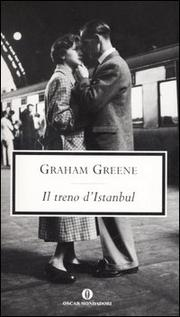Il Treno D Istanbul - Greene Graham