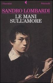 Le Mani Sull Amore - Lombardi Sandro