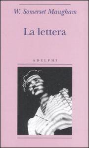 La Lettera - Maugham William Somerset