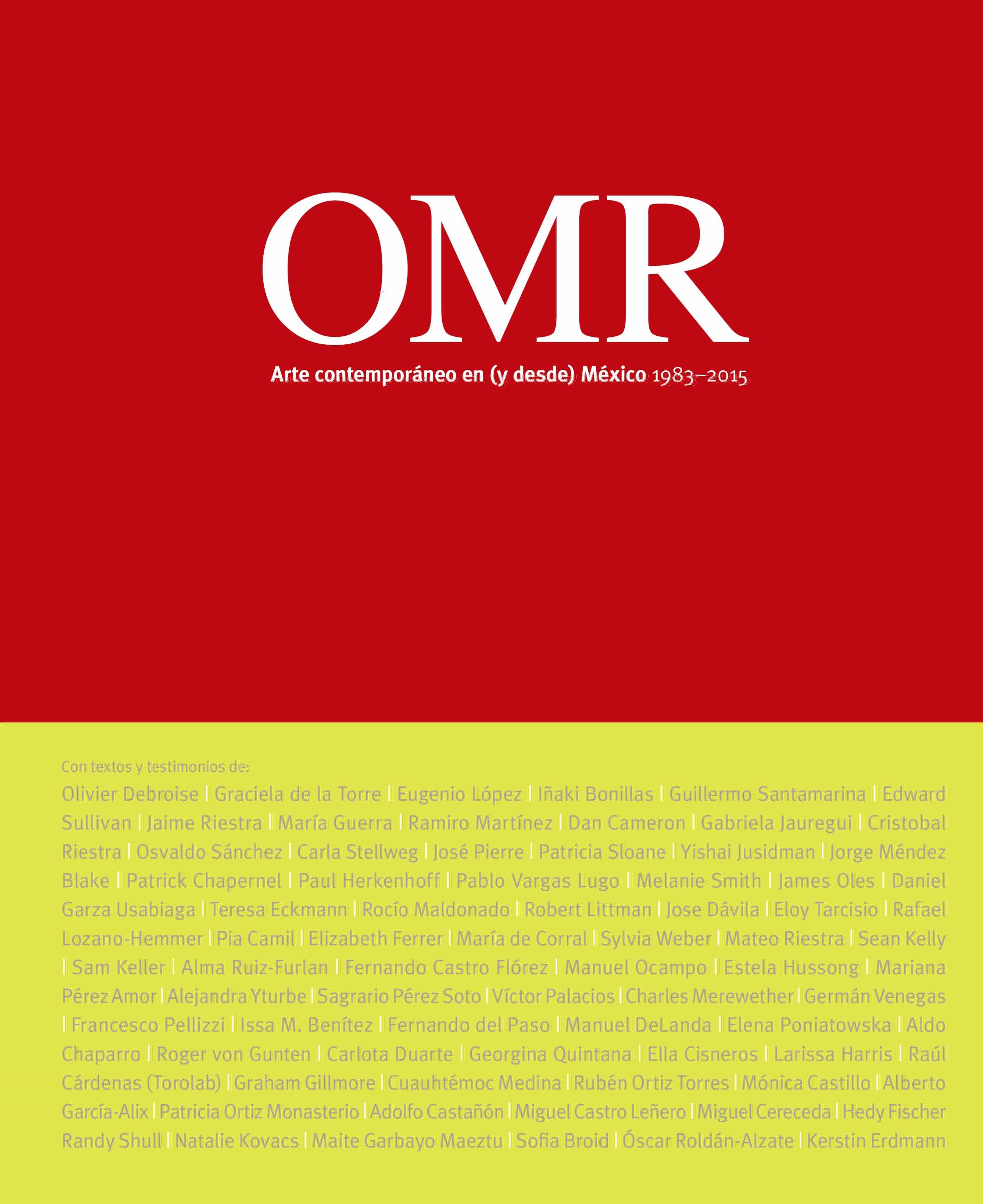 Omr. Arte Contemporáneo En (y Desde) México 1983-2015 - Vv.aa.