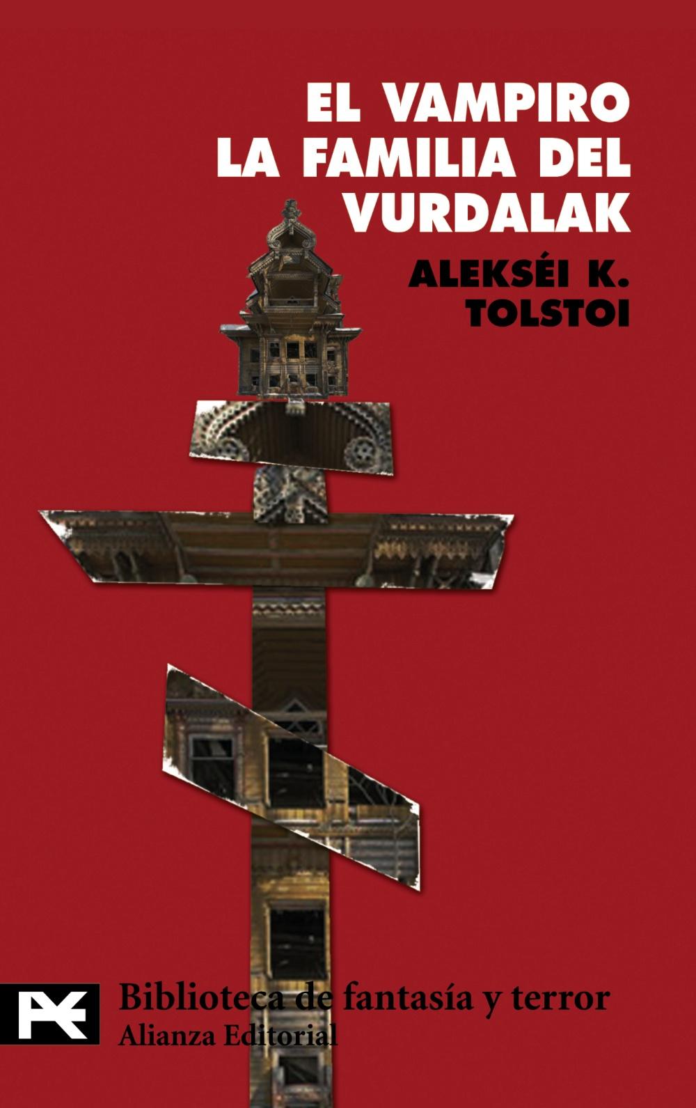 El Vampiro. La Familia Del Vurdalak - Tolstoi Alexei