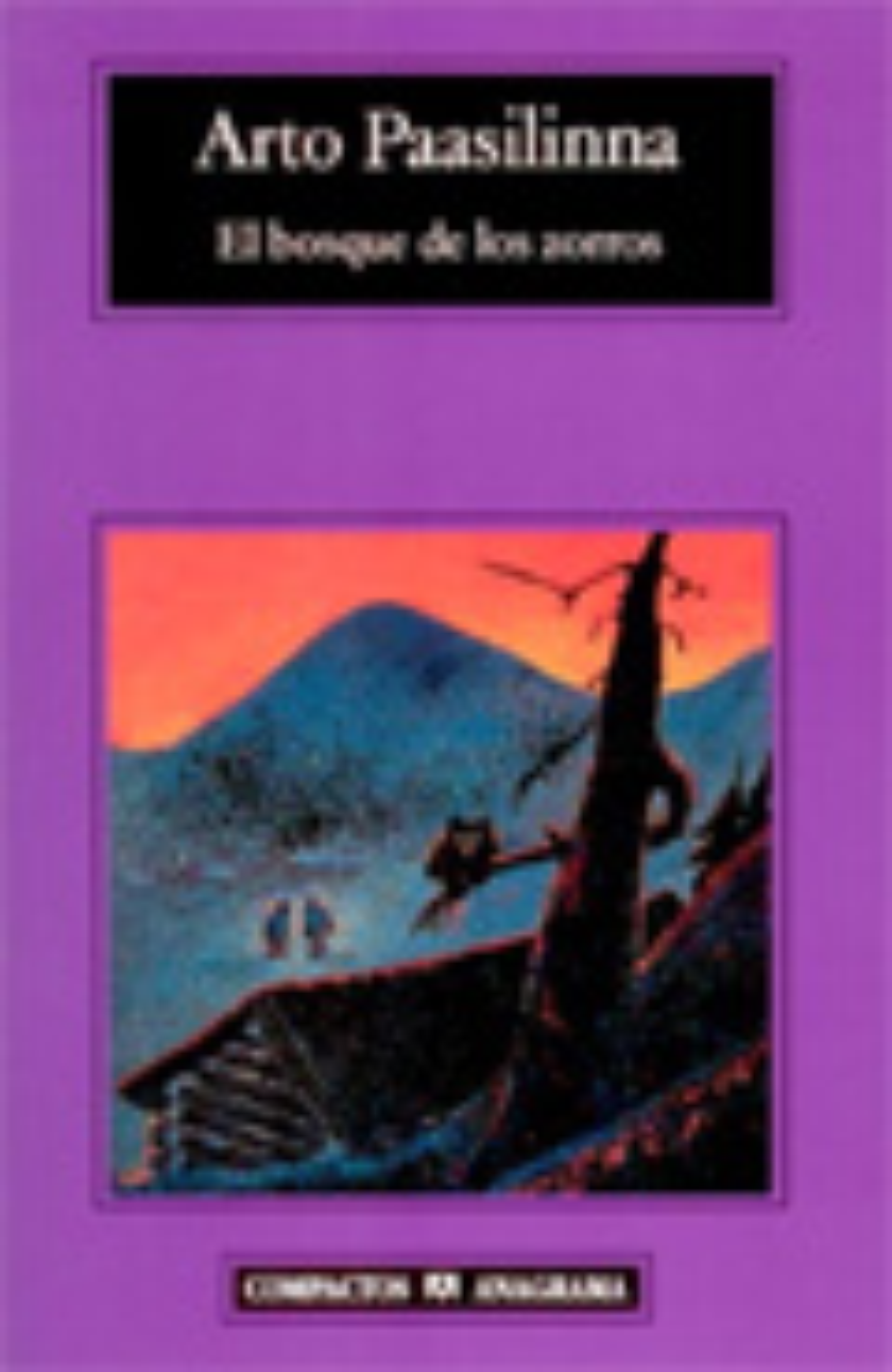 El Bosque De Los Zorros - Paasilinna Arto