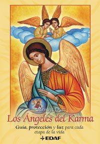 Los Angeles Del Karma: Guia Proteccion Y Luz Para Cada Etapa De La Vi - Diaz Carmen