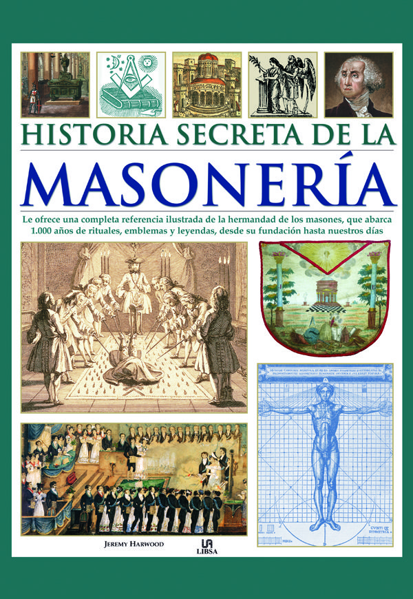 Historia Secreta De La Masoneria - Harwood Jeremy