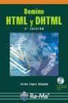 Domine Html Y Dhtml (2ª Ed) - Lopez Quijado Jose